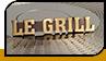 """Шильд """"Le Grill"""""""